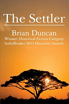 The Settler (The Lion and the Leopard Trilogy Book 1) by [Duncan, Brian]