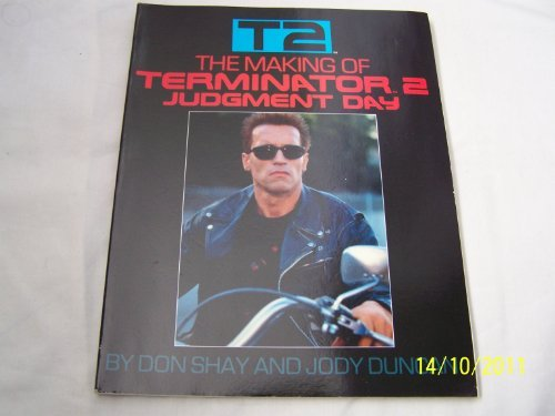 The Making of Terminator 2 - Judgement Day by Don Shay (1991-08-02)