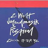 2. Welt Jugendmusik Festival Zürich 1992 - Thailand, Island, Belgien usw. diverse BRASS BANDS aus Schwqeiz