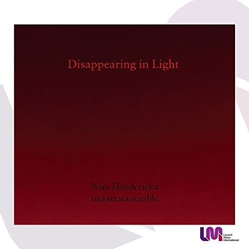 Disappearing in Light by Hermes Ensemble - Amazon Musica (CD e Vinili)