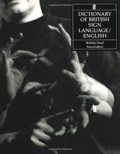 Dictionary of British Sign Language: Compiled by the British Deaf Association by David Brien, Mary Brennan 1st (first) Edition (1993)