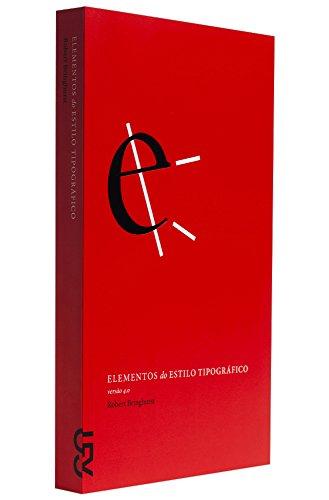 Elementos do Estilo Tipográfico. Versão 4.0 (Em Portuguese do Brasil)