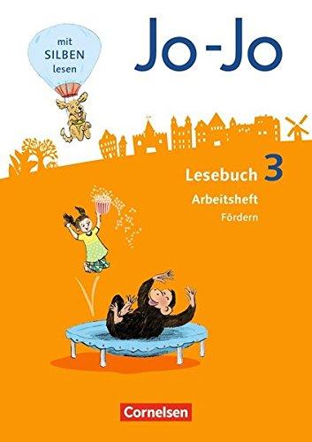 Jo-Jo Lesebuch - Allgemeine Ausgabe - Neubearbeitung 2016: 3. Schuljahr - Arbeitsheft Fördern