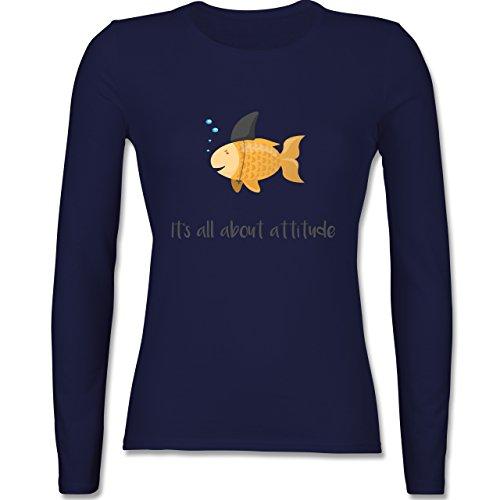 Shirtracer Statement Shirts - It's All about Attitude - Damen Langarmshirt Navy Blau