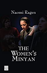 Women's Minyan: Play by Naomi Ragen (2006-02-24)