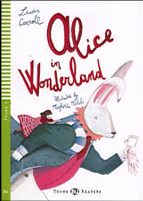 Alice In Wonderland. Stage 4 (Con espansione online) (Young readers)