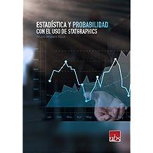 Estadística y Probabilidad con el uso de Statgraphics (Spanish Edition)
