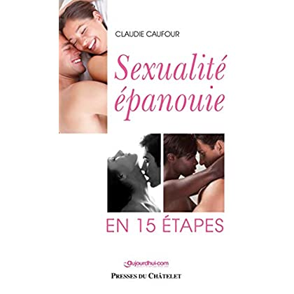Sexualité épanouie en 15 étapes
