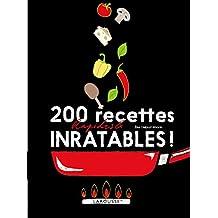 200 recettes rapides et inratables