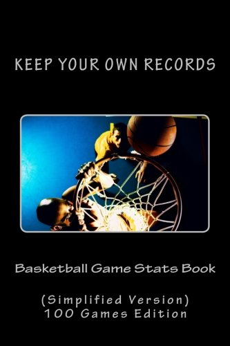 Basketball Game Stats Book: Keep Your Own Records (Simplified Version): Volume 7 (Team Colors) por Richard B. Foster
