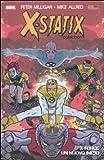 X-Force: un nuovo inizio. X-Statix: 1