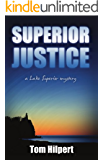 Superior Justice (Lake Superior Mysteries Book 1) (English Edition)