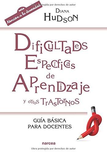 Dificultades específicas de aprendizaje y otros trastornos (Educación Hoy) por Diana Hudson