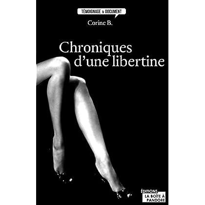 Chroniques d'une libertine: Témoignage (TEMOIGNAGE DOC)