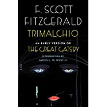 Trimalchio: An Early Version of The Great Gatsby (English Edition)