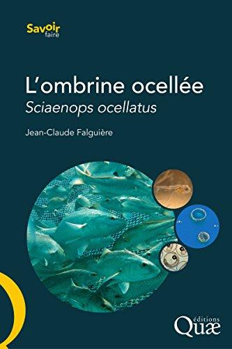 L'ombrine ocellée: Sciaenops ocellatus - Biologie, pêche, aquaculture et marché