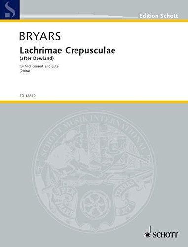 Lachrimae Crepusculae: (after Dowland). Violen-Ensemble und Laute. Partitur und Stimmen. (Edition Schott)