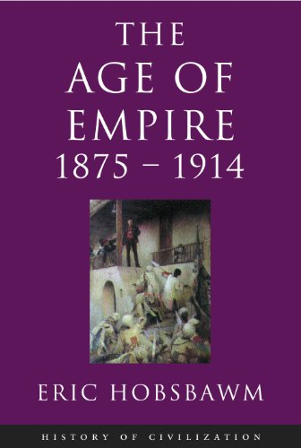 Age Of Empire: 1875-1914 (English Edition) por Eric Hobsbawm