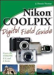 Nikon® COOLPIX® Digital Field Guide
