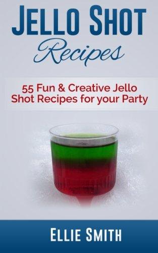 jello-shot-recipes-55-fun-creative-jello-shot-recipes-for-your-party