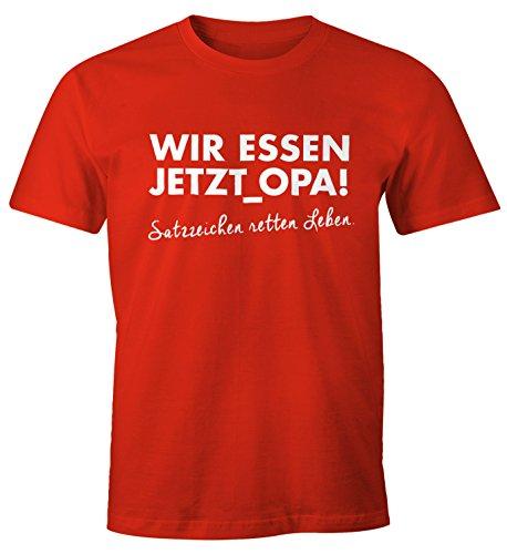 Lustiges Herren T-Shirt Wir essen jetzt Opa, Satzzeichen retten leben Moonworks® Satzzeichen rot