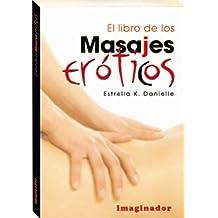 El libro de los masajes eroticos / The book of erotic massage