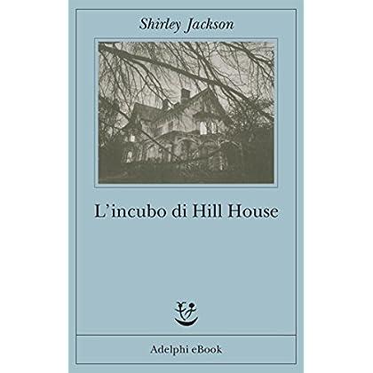L'incubo Di Hill House (Fabula Vol. 158)