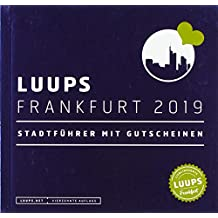 LUUPS Frankfurt 2019: Stadtführer mit Gutscheinen