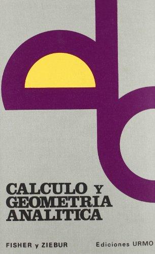 Calculo y geometria analitica por Fisher