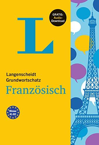 Langenscheidt Grundwortschatz Französisch - Buch mit Audio-Download
