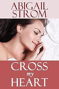 Cross My Heart by [Strom, Abigail]