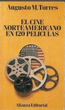 El cine norteamericano en 120 peliculas (Libro De Bolsillo, El)