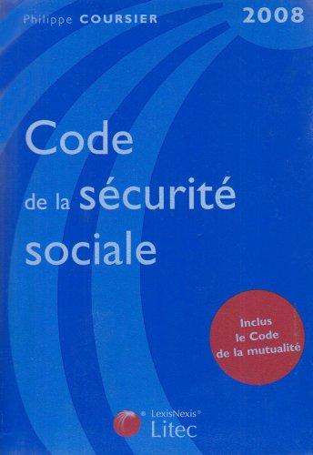 Code de la sécurité sociale 2008 (ancienne édition) par Philippe Coursier