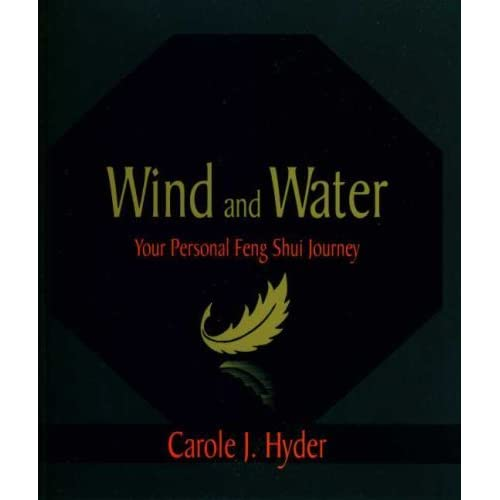 Wind & Water: Your Personal Feng Shui Journey by Carole J. Hyder (1-Sep-1998) Paperback