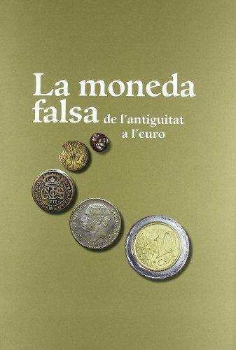 moneda falsa de l'antiguitat a l'euro/La (MNAC) por Marta Campo