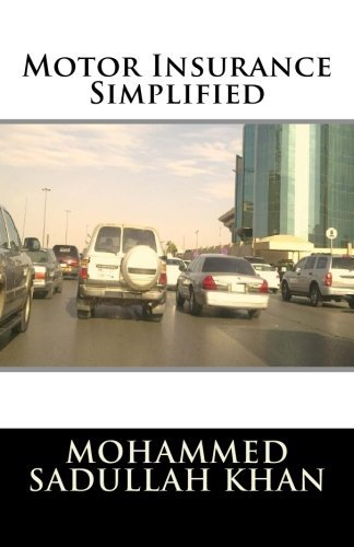 Motor Insurance Simplified by Mr. Mohammed Sadullah Khan (2015-08-26)