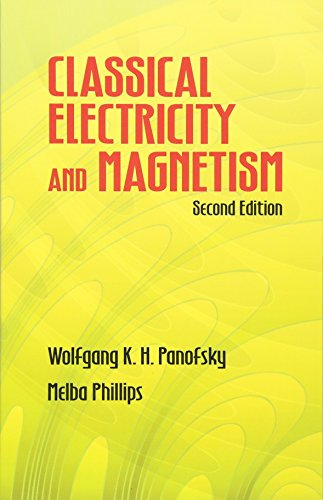 Classical Electricty and Magnetism (Dover Books on Physics)