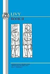 Livy: Vol. 2 (Bk. 2) by Livy (1998-01-01)