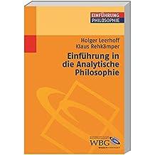 Einführung in die Analytische Philosophie (Philosophie kompakt)