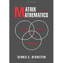 Matrix Mathematics: Theory, Facts, and Formulas: Second Edition