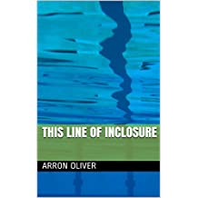 This line of inclosure (English Edition)