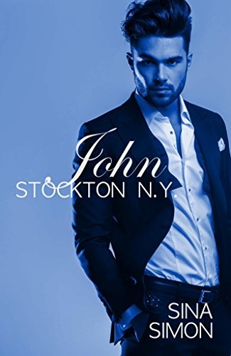 John: Stockton N.Y. (Die Stocktons 8)