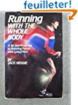 Running With the Whole Body: A 30-Day...
