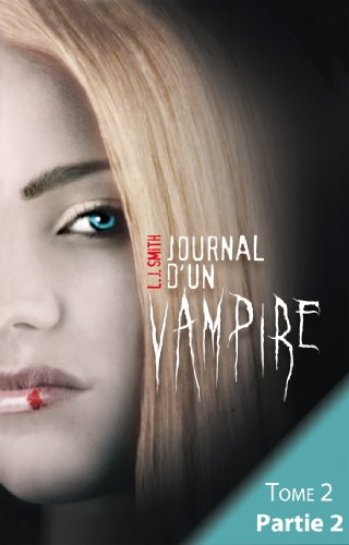 Journal d'un vampire - Tome 2 - Partie 2 (Black Moon)