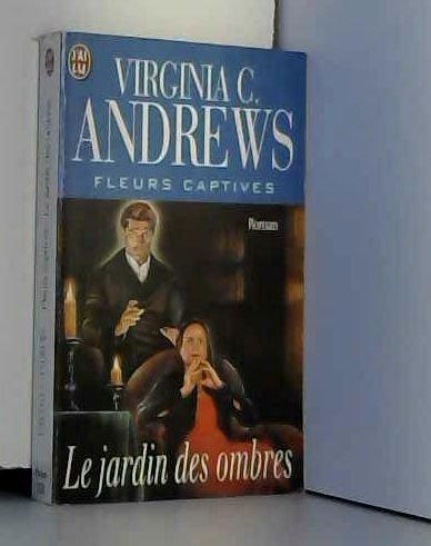 FLEURS CAPTIVES VOLUME 5 : LE JARDIN DES OMBRES