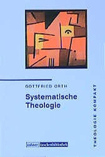 Calwer Taschenbibliothek, Bd.91, Systematische Theologie