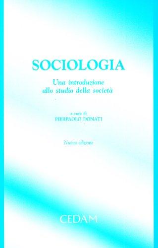 Sociologia. Una introduzione allo studio della società