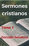 Sermones cristianos: Bosquejos para predicar (Biblia)  .a