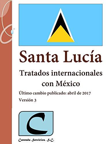 Santa Lucía - Tratados Internacionales con México