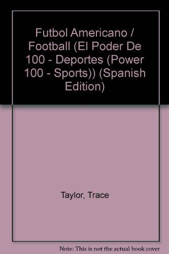 Futbol Americano/Football (El Poder De 100 - Deportes (Power 100 - Sports))